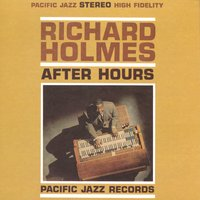 "After Hours — Richard ""Groove"" Holmes, Richard Groove Holmes"
