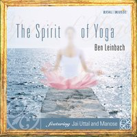 Spirit of Yoga — Ben Leinbach