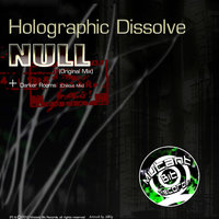 Null — Holographic Dissolve
