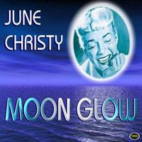 Moon GLow — June Christy