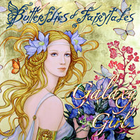 Butterflies and Fairytales — GALAXY GIRL