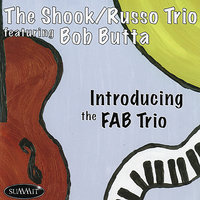 Introducing the FAB Trio — The Shook/Russo Trio