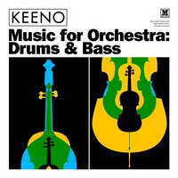 Music for Orchestra: Drums & Bass — Keeno