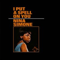 I Put a Spell on You — Nina Simone