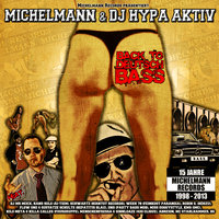 Back to Deutsch Bass — Michelmann & DJ Hypa Aktiv