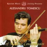 Mendelssohn and Paganini: Alexandru Tomescu in Great Hall of Moscow Conservatory — Yurii Botnari, Alexandru Tomescu, Leonid Nikolaev, Great Hall Symphony Orchestra
