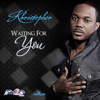 Waiting for You - Single — Khristopher