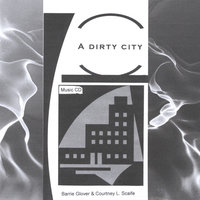 A Dirty City — Barrie Glover