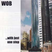 With Just One Step — Wob