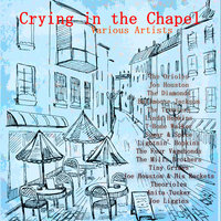 Crying in the Chapel — сборник