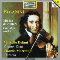 Niccolò Paganini: Chamber Works — Marcello Defant, Claudio Marcotulli, Никколо Паганини