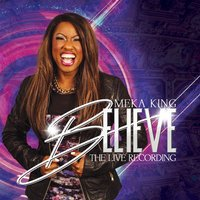 Believe: The Live Recording — Meka King