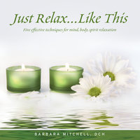 Just Relax, Like This — Barbara Mitchell