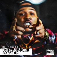 Underground Mansion - EP — Mr. Misfit