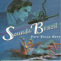 Sounds Brazil Pure Bossa Nova — сборник