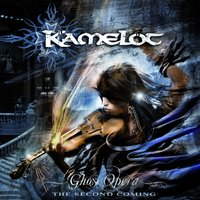 Ghost Opera: The Second Coming — Kamelot