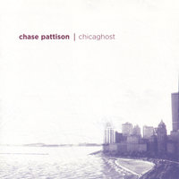 Chicaghost — Chase Pattison
