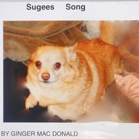 Sugee's Song — Ginger Mac Donald