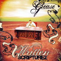 Written Scripturez — Grease