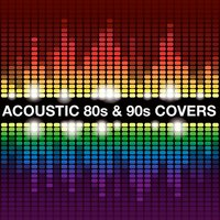 Acoustic 80s and 90s Covers — сборник