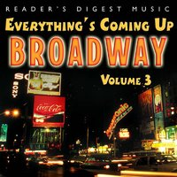 Everything's Coming Up Broadway: Best-Loved Musicals Vol. 3 — сборник