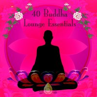 40 Buddha Lounge Essentials — сборник