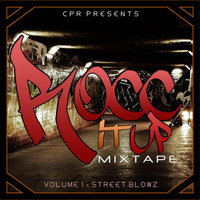 Rocc it Up Mixtape  Vol. 1 Street Blowz — CPR