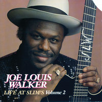 Live At Slim's Volume 2 — Joe Louis Walker