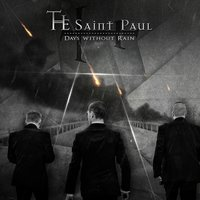 Days Without Rain — The Saint Paul