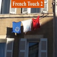 French Touch 2 — French Touch 2