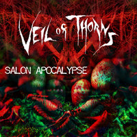 Salon Apocalypse — Veil of Thorns