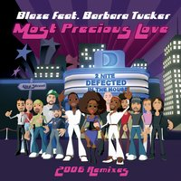 Most Precious Love — BLAZE feat. Barbara Tucker