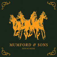 Sigh No More — Mumford & Sons