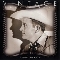 Vintage Collections — Jimmy Wakely