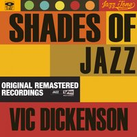 Shades of Jazz — Vic Dickenson, Джордж Гершвин, Ирвинг Берлин