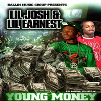 Young Money — LIL Josh & Ernest