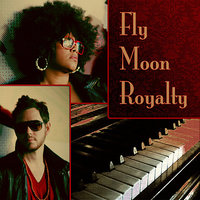 Fly Moon Royalty — Fly Moon Royalty