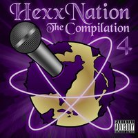 The Compilation, Vol. 4 — Hexx Nation