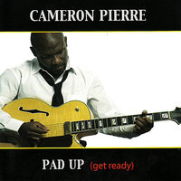 Pad Up (Get Ready) — Courtney Pine, Cameron Pierre, Anders Olinder, Rod Youngs