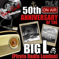 The Dave Cash Collection: 50th Anniversary of the Big L (Pirate Radio London), Vol. 5 — сборник