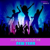 20 Retro Hits for the New Year — сборник