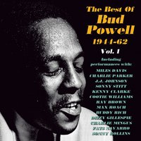 The Best of Bud Powell 1944-62, Vol. 1 — Bud Powell