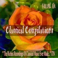 Classical Compilations Volume Six — сборник