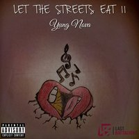 Let the Streets Eat 2 — Yung Nova
