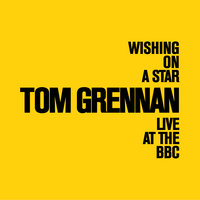 Wishing On A Star — Tom Grennan