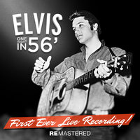 One Night in 56' - First Ever Live Recording! — Elvis Presley