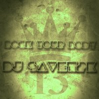 Rock Your Body — Dj Savet2K