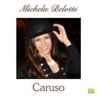 Caruso — Michela Belotti
