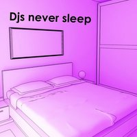Djs never sleep — сборник