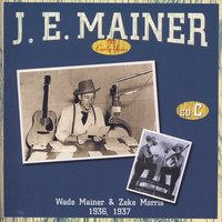 The Early Years C — J.E. Mainer